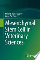 Mesenchymal Stem Cell In Veterinary Sciences