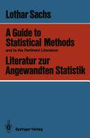 A Guide to Statistical Methods and to the Pertinent Literature   Literatur zur Angewandten Statistik