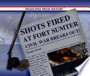 Shots Fired At Fort Sumter