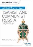Tsarist and Communist Russia, 1855-1964