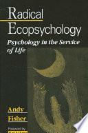 Radical Ecopsychology