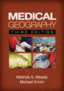 Medical Geography, Third Edition