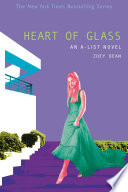The A List  8  Heart of Glass Book