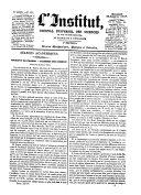 L'Institut journal general des societes et travaux scientifiques de la France et de l'etranger. Section 1. Sciences mathematiques, physiques et naturelles