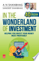 In the Wonderland of Investment (FY 2021-22)