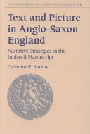 Text and Picture in Anglo Saxon England