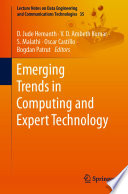"""Emerging Trends in Computing and Expert Technology"" by D. Jude Hemanth, V. D. Ambeth Kumar, S. Malathi, Oscar Castillo, Bogdan Patrut"