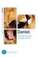 Daniel  Staying Strong in a Hostile World Book PDF