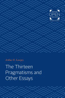 Pdf The Thirteen Pragmatisms and Other Essays Telecharger