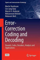 Error-Correction Coding and Decoding: Bounds, Codes, Decoders, ...