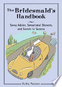 The Bridesmaid s Handbook
