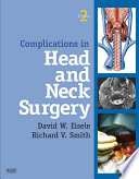 Complications in Head and Neck Surgery E Book