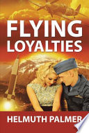 Flying Loyalties