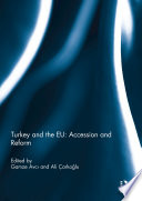 Turkey And The Eu Accession And Reform