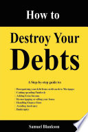 How to Destroy Your Debts