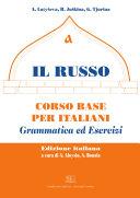 Il Russo. Corso base per italiani