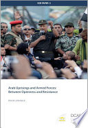 Arab Uprisings And Armed Forces