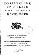 Dissertazione epistolare sulla letteratura ravennate  by G A  Pinzi