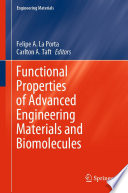 Functional Properties of Advanced Engineering Materials and Biomolecules