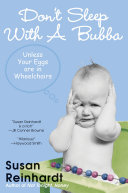 Don t Sleep With A Bubba  Unless Your Eggs Are In Wheelchairs