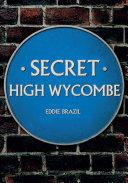 Secret High Wycombe