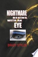 Nightmare Begins With An Eye Book PDF