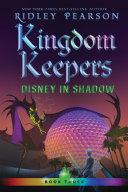 Kingdom Keepers III  Volume 3