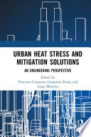 Urban Heat Stress and Mitigation Solutions
