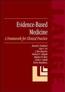 Evidence-Based Medicine: A Framework for Clinical Practice