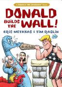 Donald Builds the Wall [Pdf/ePub] eBook
