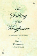 The Sailing of the Mayflower - A Poem Dedicated to its Epic Journey [Pdf/ePub] eBook