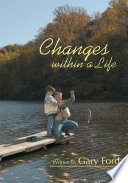 Changes Within a Life