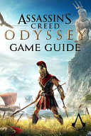 Assassin's Creed Odyssey Game Guide ebook