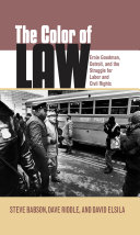 The Color of Law: Ernie Goodman, Detroit, and the Struggle for Labor ...