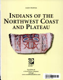Indians Of The Northwest Coast And Plateau
