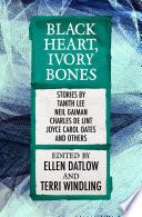Black Heart  Ivory Bones Book
