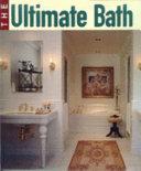The Ultimate Bath