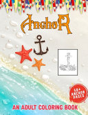 Anchor An Adult Coloring Book