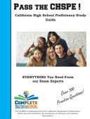 Pass the CHSPE! California High School Proficiency CHSPE Study Guide and Practice Test Questions