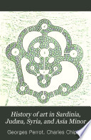 History of Art in Sardinia  Jud  a  Syria  and Asia Minor