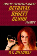Betrayal Begets Blood ebook