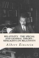 Relativity   the Special and General Theory  Sidelights on Relativity