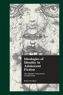 Ideologies of Identity in Adolescent Fiction Pdf/ePub eBook