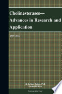 Cholinesterases Advances In Research And Application 2013 Edition Book PDF