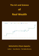 The Art and Science of Real Wealth