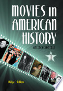"""""""Movies in American History: An Encyclopedia"""" by Philip C. Dimare"""