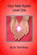 Usui Reiki Ryoho- Level One