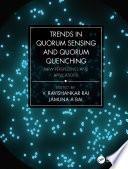 Trends in Quorum Sensing and Quorum Quenching