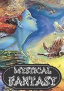 Mystical Fantasy