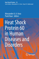 Heat Shock Protein 60 in Human Diseases and Disorders